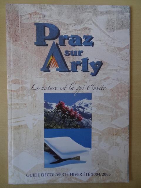 Brochure Praz sur Arly - Hiver 2004-2005